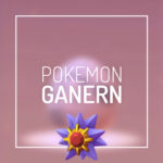 Pokemon Ganern Time With Starmie!