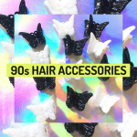 90s Hair Accessories We Went Crazy Over Back Then