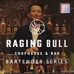 Raging Bull Chophouse & Bar Bartender Series